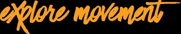 explore movement